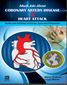 Much Ado About Coronary Artery Disease and Heart Attack